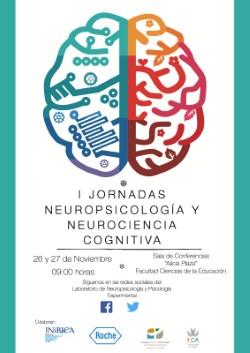 I Jornadas Neuropsicología y Neurociencia Cognitiva